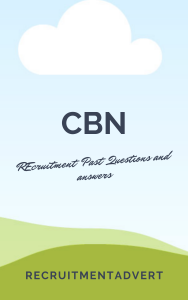 CBN Past QUestions and answers