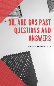 oil and gas past questions and answers